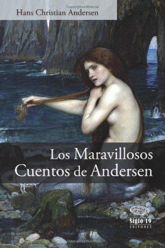 Los maravillosos cuentos de Andersen por Hans Christian Andersen