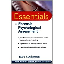 Essentials of Forensic Psychological Assessment (Wiley Series in Ecological and Applied Microbiology)