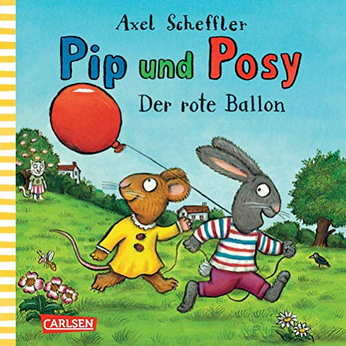 Pip und Posy: Der rote Ballon -
