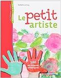 Best Livres pour les artistes - Le petit artiste : Activités 3-7 ans Review