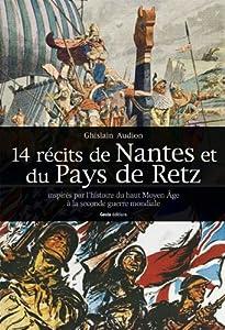 """Afficher """"14 récits de Nantes et du pays de Retz"""""""