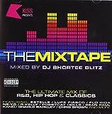 Kiss Presents the Mixtape: Kiss Presents the Mixtape (Audio CD)