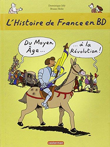 L'histoire de France en BD, Tome 2 : Du Moyen Age à la Révolution