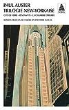 Trilogie New-Yorkaise | Auster, Paul. Auteur