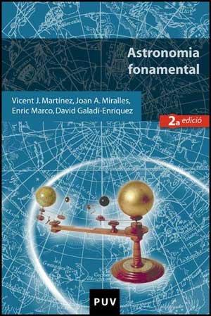 Astronomia fonamental (2a edició) (Educació. Sèrie Materials) por David Galadí-Enríquez