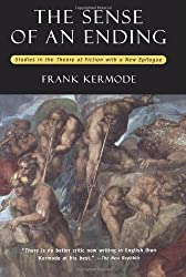 The Sense of an Ending: Studies in the Theory of Fiction (with a New Epilogue) 2 Sub edition by Kermode, Frank (2000) Paperback