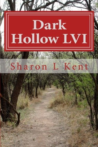 Dark Hollow LVI: Volume 56