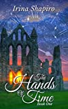 The Hands of Time (The Hands of Time: Book 1) by Irina Shapiro