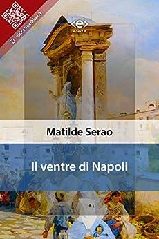 Il ventre di Napoli di [Matilde Serao]