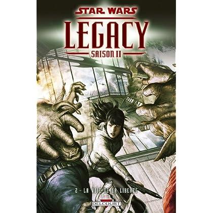 Star Wars - Legacy Saison II T02 : La Voie de la liberté