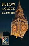 Below the Clock (Detective Club Crime Classics)