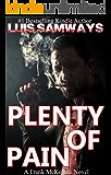 Plenty Of Pain (Frank McKenzie Mysteries Series Book 2)