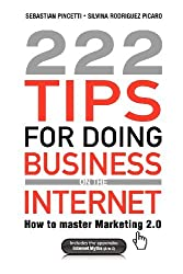 222 Tips for Doing Business on the Internet by Sebasti N. Pincetti (2012-03-05)