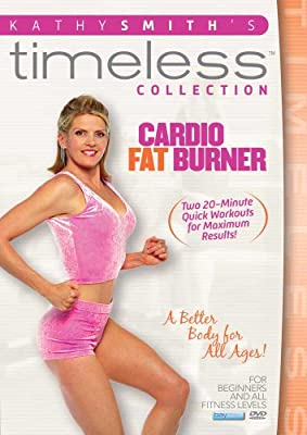 Kathy Smith Timeless Collection: Cardio Fat Burner [DVD] [Region 1] [US Import] [NTSC] from KATHY SMITH TIMELESS COLLECTION: CARDIO FAT BURNER