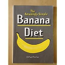 The Amazingly Simple Banana Diet