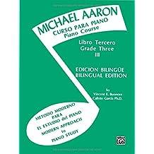 Michael Aaron Piano Course (Curso Para Piano), Bk 3: Spanish, English Language Edition