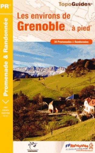 Les environs de Grenoble... à pied par FFRP