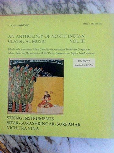 Vol III: String Instruments: Sitar - Surashringar - Surbahar - Vichitra Vina [Vinyl LP]