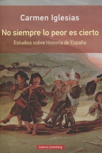 No siempre lo peor es cierto por María del Carmen Iglesias Cano