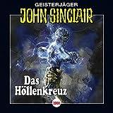 John Sinclair - Folge 2000: Das Höllenkreuz. (Geisterjäger John Sinclair, Band 2000) - Jason Dark