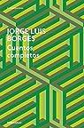 Cuentos completos par Jorge Luis Borges