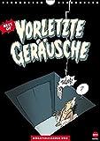 Vorletzte Geräusche: Best of (Wandkalender 2016 DIN A4 hoch): Achtung - schwarzer Humor (Monatskalender, 14 Seiten) (CALVENDO Spass)