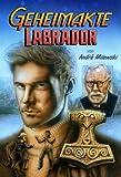 Geheimakte Labrador