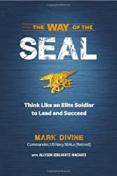 [(The Way of the SEAL: Think Like an Elite Warrior to Lead and Succeed )] [Author: Mark Divine] [Dec-2013]