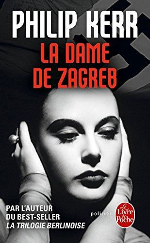 La Dame de Zagreb par Philip Kerr