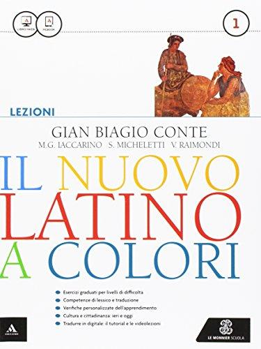 Il nuovo latino a colori. Lezioni. Con prima del latino. Per i Licei e gli Ist. magistrali. Con e-book. Con espansione online: 1