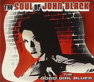 Good Girl Blues [Import anglais]