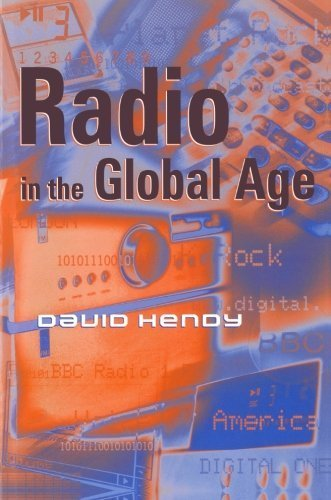 Radio in the Global Age by David Hendy (2000-10-19) par David Hendy