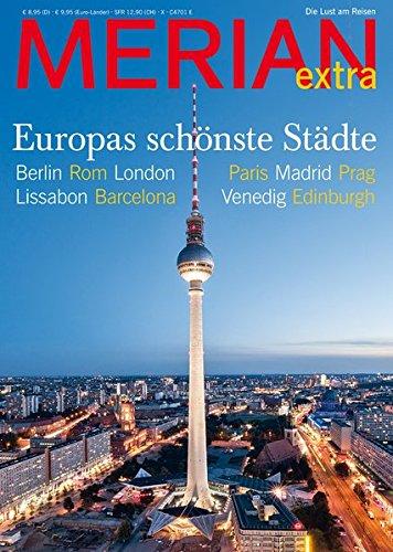 MERIAN Europas schönste Städte (MERIAN Hefte)