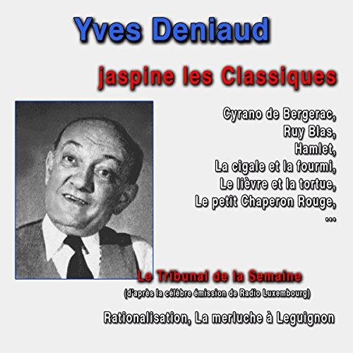 Yves Deniaud jaspine les Classiques