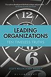 Leading Organizations: Ten Timeless Truths