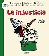 La injusticia par  Quino