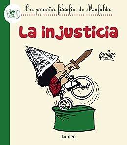La injusticia (La pequeña filosofía de Mafalda) eBook