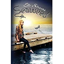 [ [ SEAWEED BY(STRAUSS, ELLE )](AUTHOR)[PAPERBACK]