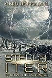 Stella Iter: Pfad zu den Sternen (Die Außerirdische 3)