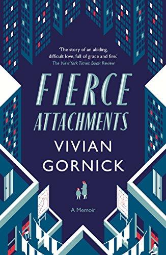Fierce Attachments par Vivian Gornick