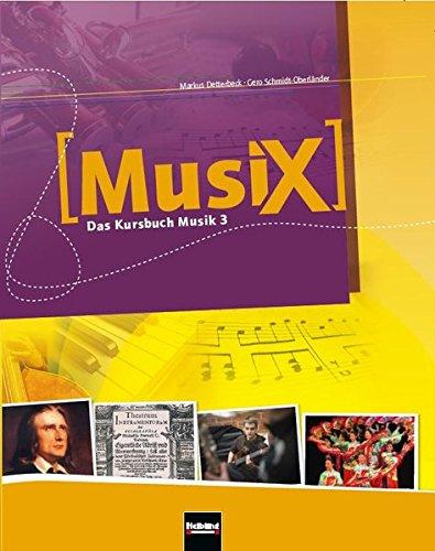 MusiX 3. Schülerband. Ausgabe D: Klasse 9/10