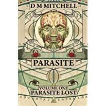 Parasite: Volume One: Parasite Lost