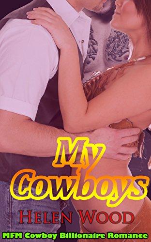 My Cowboys: MFM Cowboy Billionaire Romance