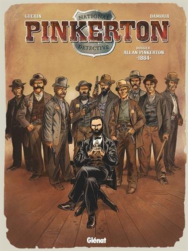 Pinkerton, Tome 4 : Dossier Allan Pinkerton 1884