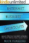 Internet Business Shortcuts: Make Dec...