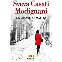 Un amore di marito (Pandora) (Italian Edition)
