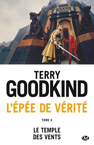 L'Épée de Vérité, Tome 4: Le Temple des vents par Terry Goodkind