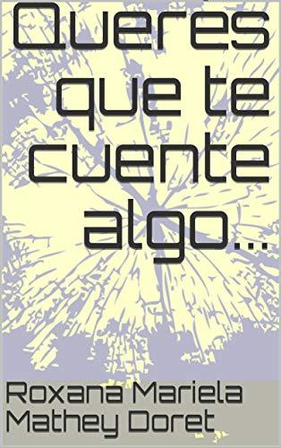 Querés que te cuente algo... (Spanish Edition) book cover