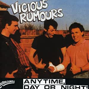 Vicious Rumours Anytime Day Or Night