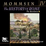 The History of Rome, Book 4: The Revolution